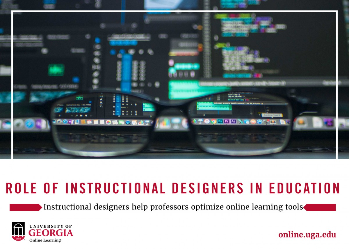 The Role Of The Instructional Designer Uga Online Online Degrees Certificates And Courses
