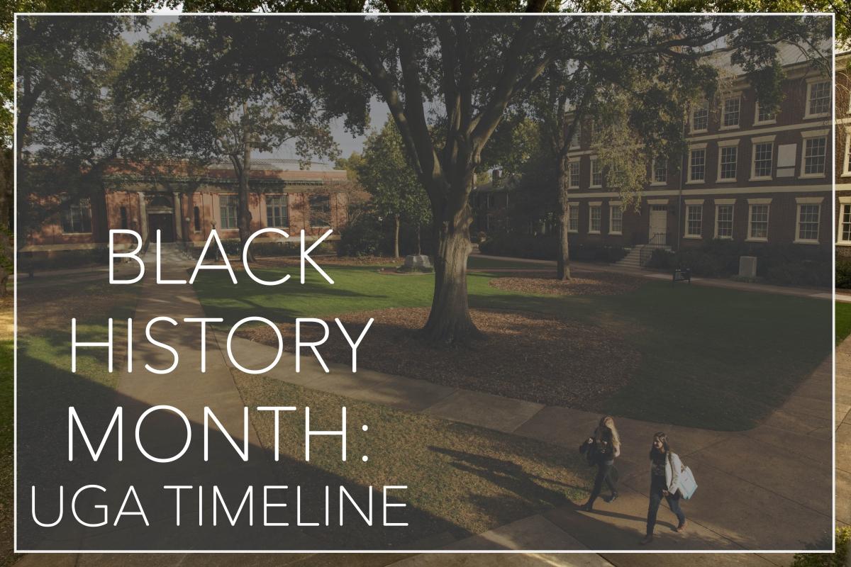 Black History Month Uga Timeline Uga Online Online Degrees