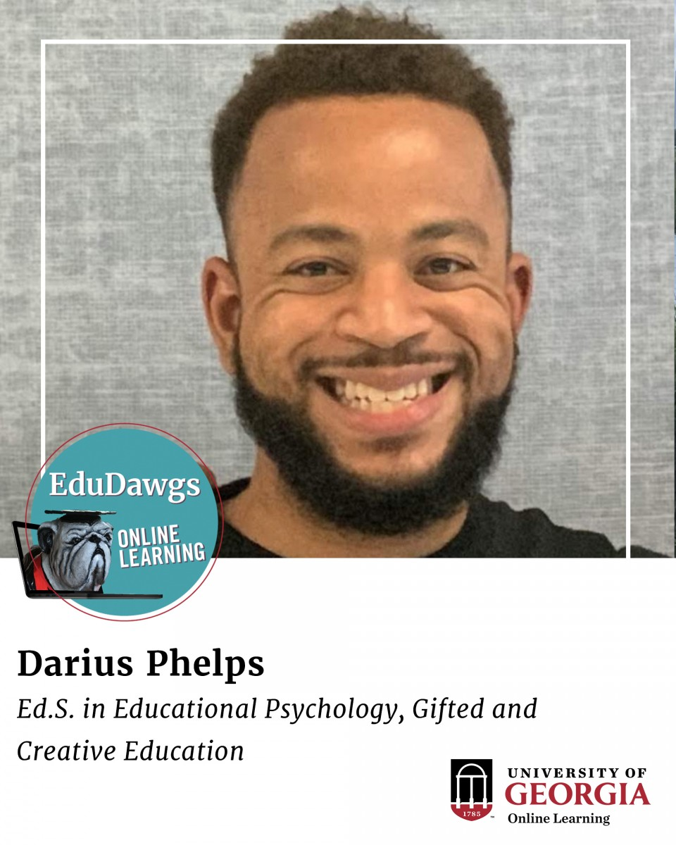 Darius Phelps, ED.S. in Educational Psychology, Gifted and Creative Education