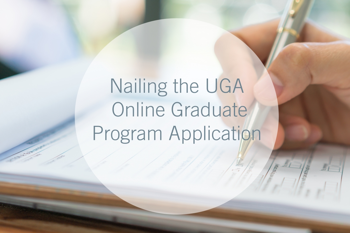 Nailing The Uga Online Graduate Program Application Uga Online
